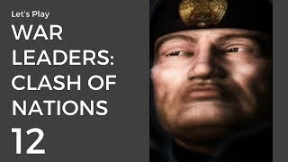 Let's Play War Leaders: Clash of Nations #12 | Italy II