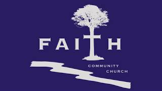 Finding Faith   Faith Community Church