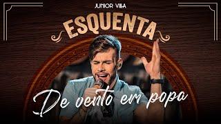 Baixar Junior Villa - DE VENTO EM POPA (Esquenta do DVD)