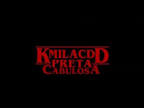 KMILA CDD - Preta Cabulosa (Video Oficial)