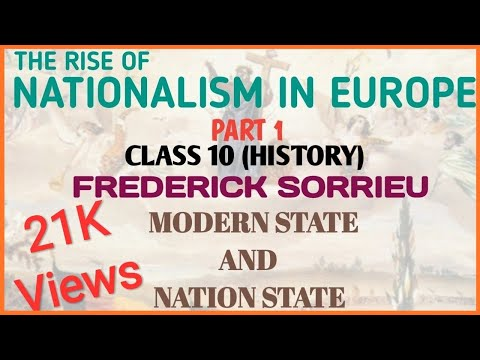 THE RISE OF NATIONALISM IN EUROPE|PART 1|SORRIEU|NATION STATE AND MODERN STATE|CLASS 10|HISTORY|CBSE