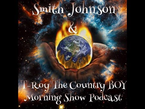 Smith Johnson & T roy the Country Boy Morning Show #1