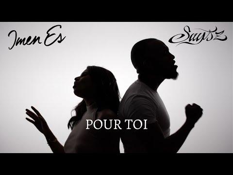 Youtube: Says'z feat Imen ES – Pour toi (Clip Officiel)