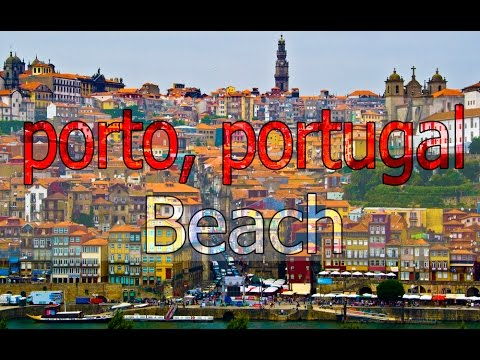 porto portugal beach travel must see time lapse 2015 update youtube. Black Bedroom Furniture Sets. Home Design Ideas