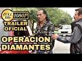 "OPERACION DIAMANTES ""Milagros De Santo Toribio"" Trailer Oficial © 2017"