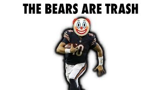 The Chicago Bears Are Trash