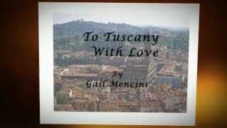 To Tuscany with Love - a Preview