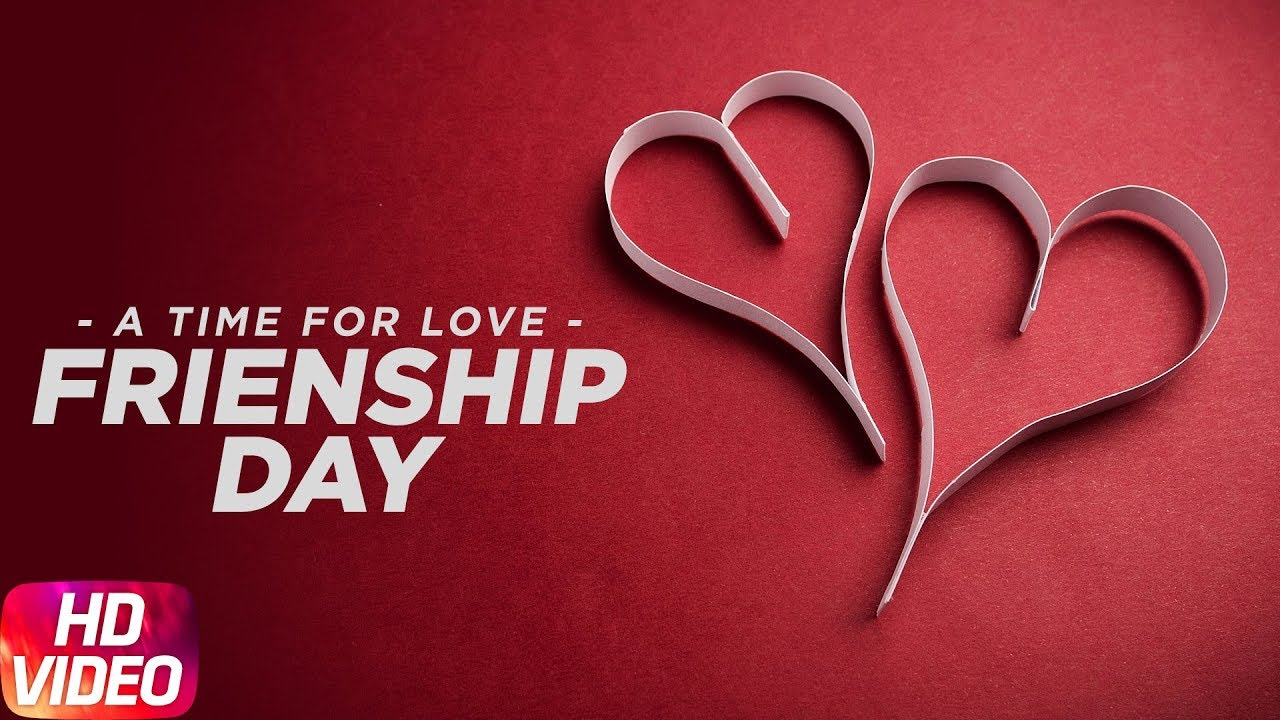 A Time For Love Friendship Day Special Punjabi Song Collection