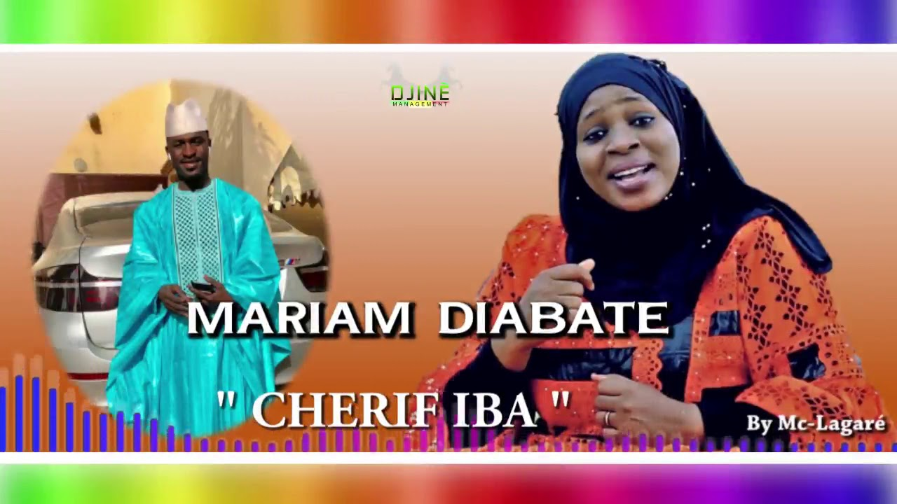 Download ZIKIRI MARIAM DIABATE CHERIF IBA (OFFICIEL SON)2019