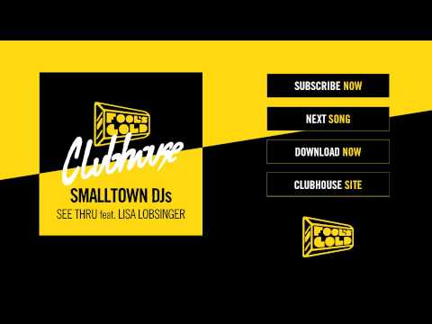 Smalltown DJs - See Thru Feat. Lisa Lobsinger (The Slow Waves Remix)