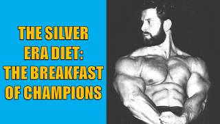 THE BREAKFAST OF CHAMPIONS!! THE SILVER ERA DIET