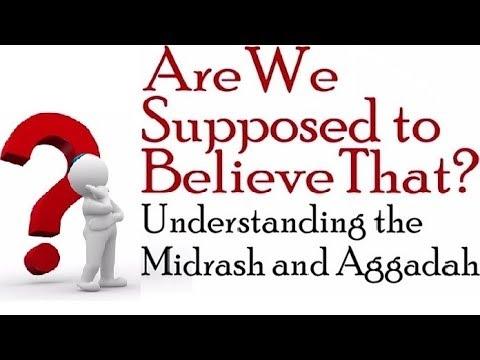 ARE WE SUPPOSED TO BELIEVE THAT? Midrash & Aggadah (Jews Talmud Shabbat Torah Israel kosher Judaism)