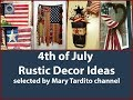 4th of July Rustic Decor Ideas