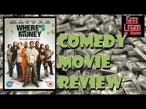 WHERE'S THE MONEY ( 2017 Andrew Bachelor ) aka WHERE$ THE MONEY Comedy Movie Review