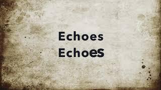 THEORY Echoes Lyrics