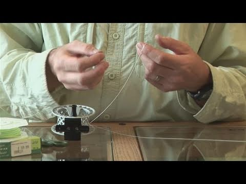 How To Attach A Fly Fishing Line To A Reel
