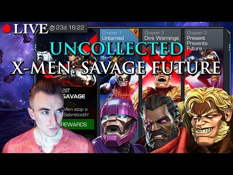 LIVE: Uncollected X-MEN: Future Savage | Marvel: Contest of Champions
