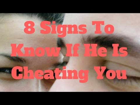8 Signs To Know If He Is Cheating You