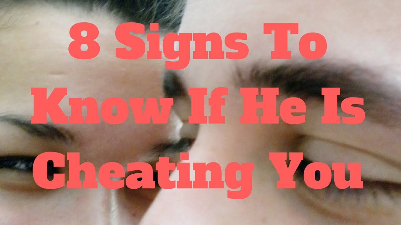 How to know if someone is cheating on you