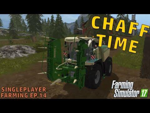 WE START CHAFF | Farming Simulator 2017