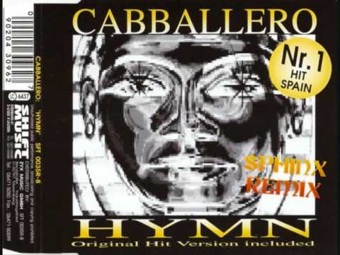 CABBALLERO - HYMN .