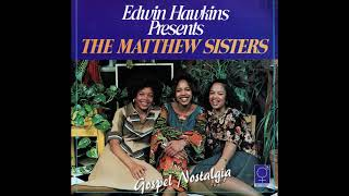 """The Matthew Sisters (1977) """"I Need Your Love"""" Upload by Gospel Explosion"""
