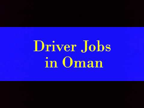Driver Jobs in Oman