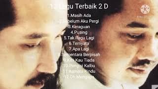 12 Lagu Terbaik 2D