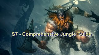 S7 Jungling Tips - Comprehensive Jungle Guide | League of Legends