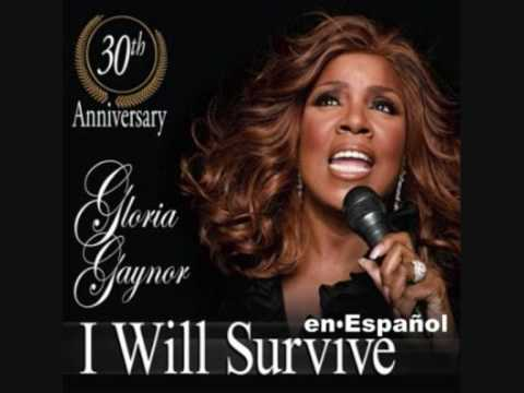 Gloria Gaynor I Will Survive Spanish Version Youtube