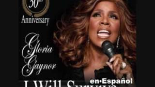 GLORIA GAYNOR: I will survive (Spanish)