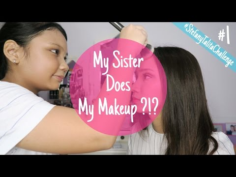 MY SISTER DOES MY MAKEUP?! (in bahasa) | #StefanyTalitaChallenge #1