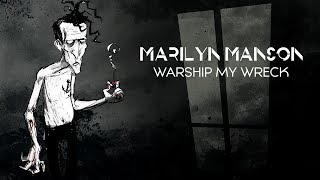 Watch Marilyn Manson Warship My Wreck video