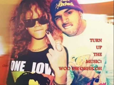 Chris Brown Feat Rihanna - Turn Up The Music (Remix) with Lyrics (New song 2012)
