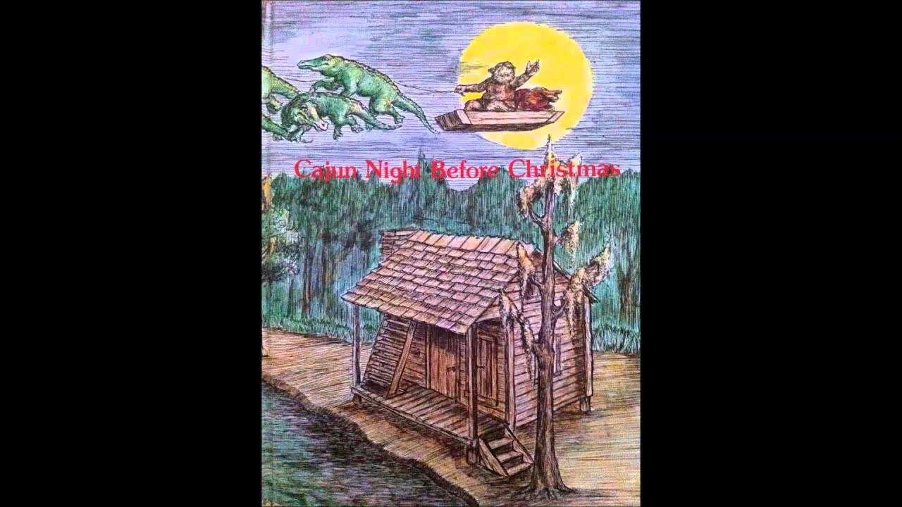 a cajun night before christmas 2012 - Cajun Night Before Christmas