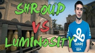 CSGO: POV Cloud9 shroud vs Luminosity (39/26) mirage @ ESL ESEA Pro League