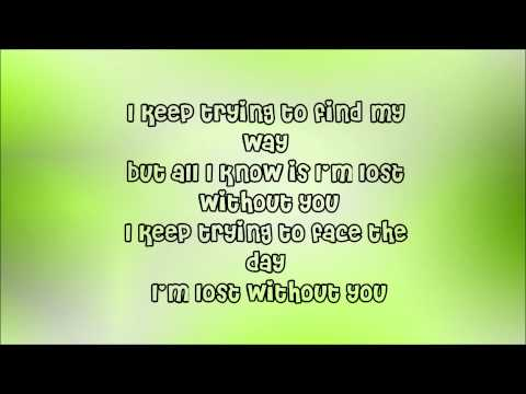 Lost Without You Lyrics - Delta Goodrem .