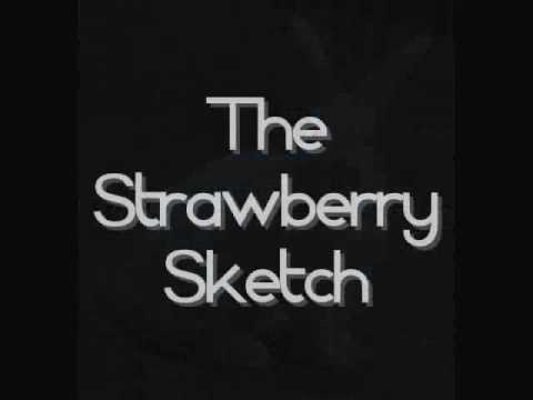 Kris & Tyler - The Strawberry Sketch