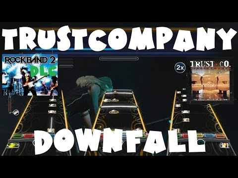 TRUSTCompany - Downfall - Rock Band 2 DLC Expert Full Band (March 2nd, 2010)