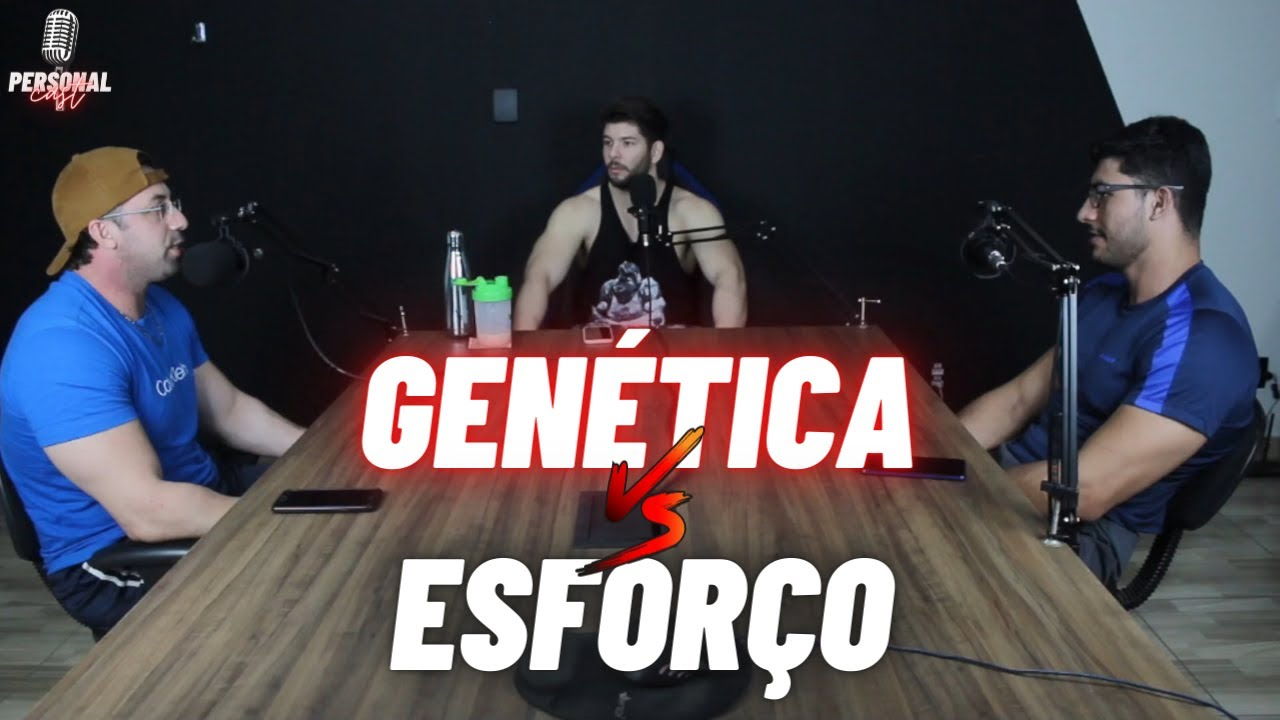 GENÉTICA X ESFORÇO