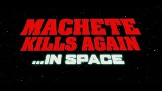 Download Video Machete kills again... in space trailer MP3 3GP MP4