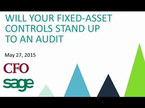 Will your fixed asset controls stand up to an audit?