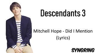 Descendants 3 - Did I Mention (Lyrics)