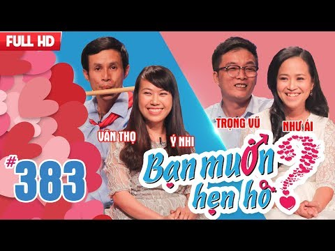 WANNA DATE| EP 383 UNCUT| Van Tho - Y Nhi | Trong Vu - Nhu Ai| 130518 💖