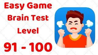 Easy Game - Brain Test Level 91 92 93 94 95 96 97 98 99 100 Walkthrough Solution
