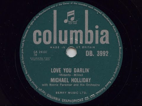 Michael Holliday 'Love You Darlin' 1957 78 rpm