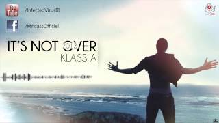 11. Klass-A Feat Slim Rabid Wave - Kheli Lbar7 Yemchi - MIXTAPE ITS NOT OVER 2013