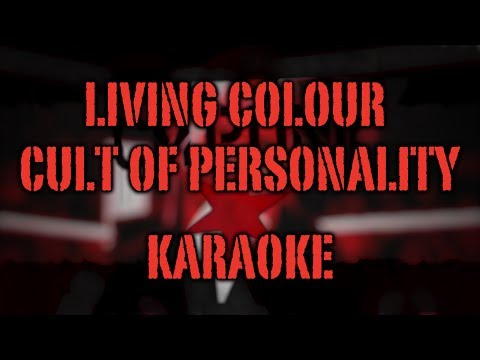 Living Colour - Cult of Personality KARAOKE