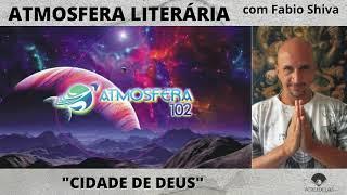 """""""CIDADE DE DEUS – Paulo Lins"""" (Atmosfera Literária)"""