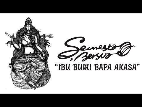 Semesta Bersua - Ibu Bumi Bapa Akasa (Official Music Video)